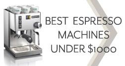 best espresso machine under 1000 the ultimate guide espresso perfecto. Black Bedroom Furniture Sets. Home Design Ideas