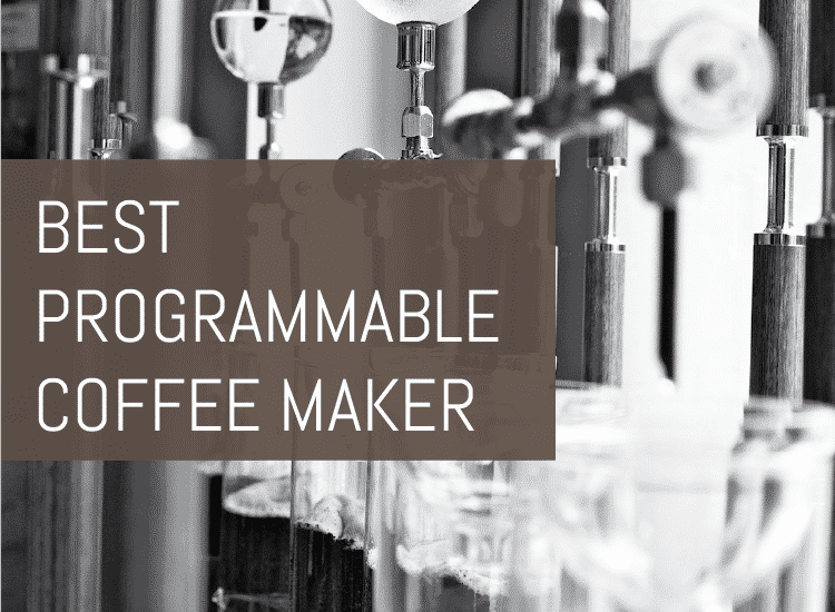Best Coffee Maker Out There : Best Programmable Coffee Maker Buyer s Guide Espresso Perfecto
