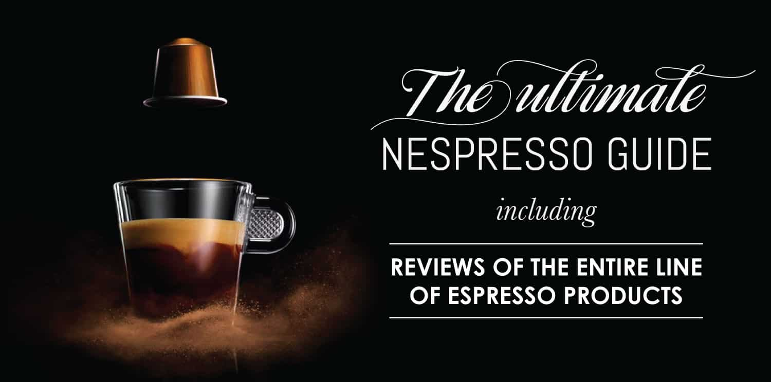 Best Nespresso Machine Guide