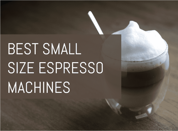 best small espressp machines