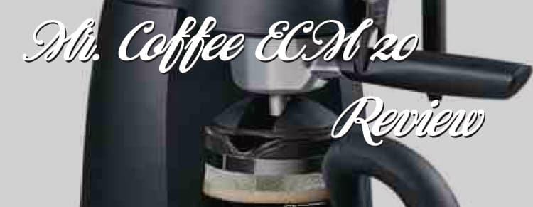 Mr. Coffee Steam Espresso Machine ECM20 Review