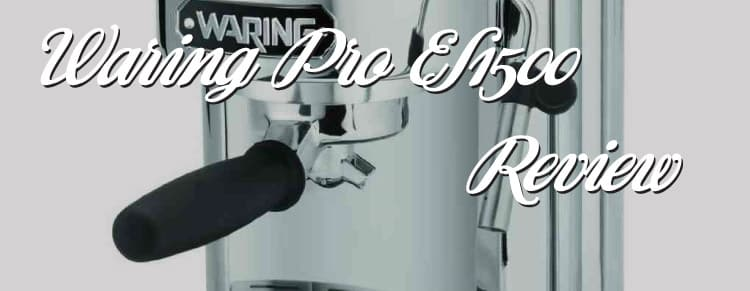 Waring Pro ES1500 Professional Espresso Maker Review
