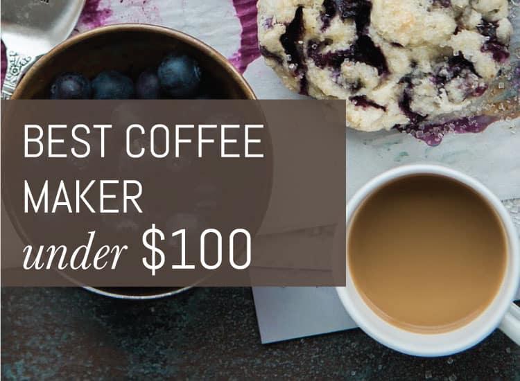 Best coffemaker under 100